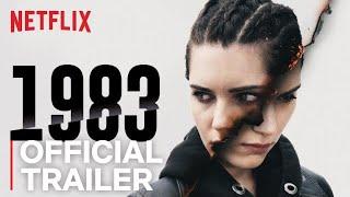 1983 | Official Trailer [HD] | Netflix