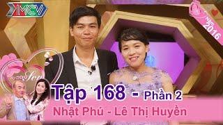 Cô vợ hài hước chia sẻ lấy chồng đến giờ phút này mới biết bị lừa | Nhật Phú - Lê T.Huyền | VCS 168