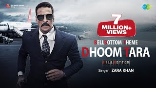 Video BellBottom Theme ( Dhoom Tara) - Zara Khan (Bellbottom 2021)