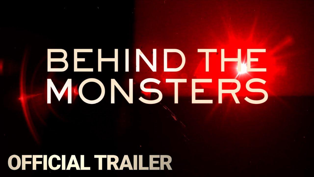 Trailer de Behind The Monsters