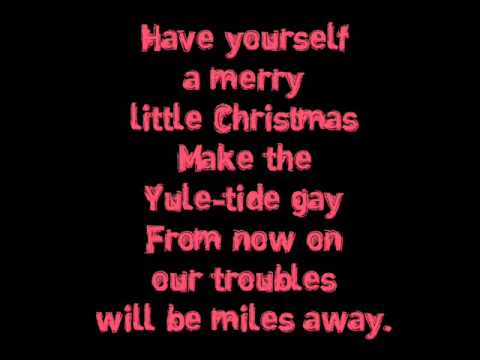 Ariana Grande - Have Yourself a merry little christmas [Lyrics]