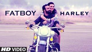 Fat Boy Harley – Armaan Khaira