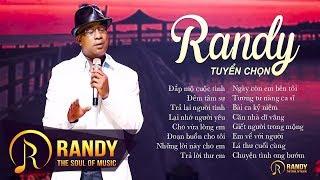 16 Bài Nhạc Vàng Để Đời Của RANDY ‣ Nhạc Vàng Bolero Xưa Chọn Lọc - YouTube