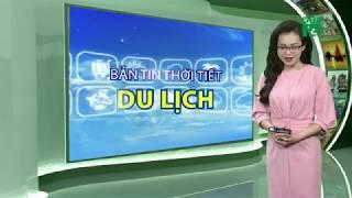 Thời tiết du lịch 03/11/2018: Thuận lợi du lịch miền Bắc và miền Trung   VTC14