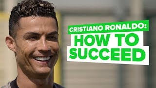 Cristiano Ronaldo interview | CR7 reveals how to succeed