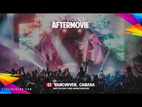 Life In Color - KINGDOM - Vancouver, Canada - 09.10.2016 - Official Aftermovie