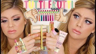 FIRST IMPRESSIONS TOO FACED TUTTI FRUTTI COLLECTION! | WORTH IT??
