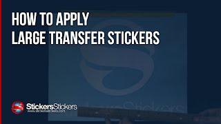 How To Apply A Large Transfer Sticker