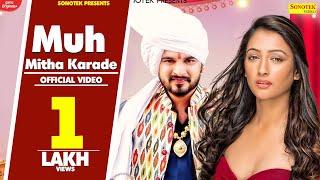Muh Mitha Karade – Somvir Kathurwal
