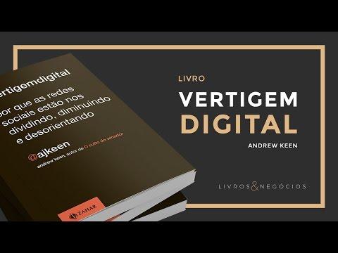 Vertigem Digital – Andrew Keen