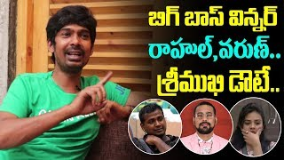Dhanraj comments on Rahul and Varun..