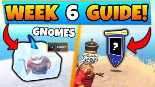 Fortnite WEEK 6 CHALLENGES! - Chilly Gnomes Locations, Secret Banner (Battle Royale Season 7 Guide)