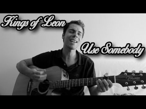 Baixar [Acoustic Cover] Kings Of Leon - Use somebody (HD)