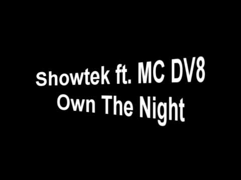 Showtek ft. MC DV8 - Own The Night [HQ]