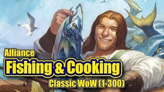 Classic WoW: Fishing and Cooking, 1-300, Alliance Guide