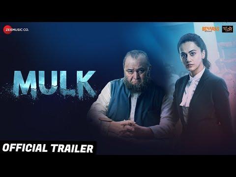 Mulk - Official Trailer - Rishi Kapoor & Taapsee Pannu - Anubhav Sinha