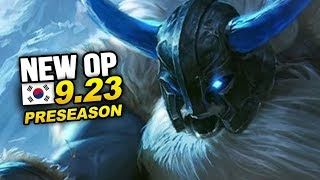 8 New OP Builds and Champs in Korea Patch 9.23 PRESEASON (League of Legends)