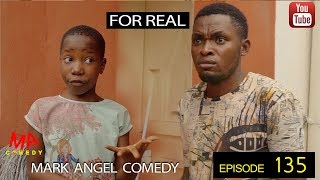 /for real mark angel comedy episode 135