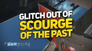 How to Glitch out of & Explore Scourge of the Past Raid (Destiny 2 Black Armory)