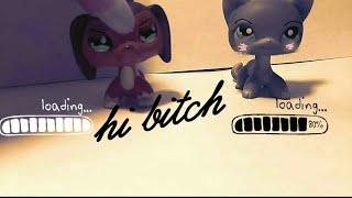 LPS music video : Hi bitch