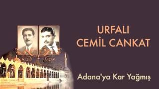 Urfalı Cemil Cankat - Adana'ya Kar Yağmış