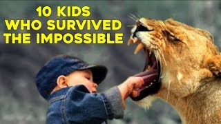 10 Kids Who Survived The Impossible