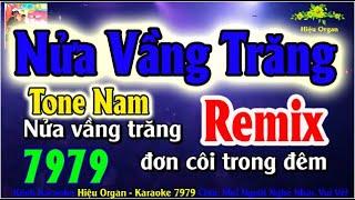 Karaoke 7979 Nửa Vầng Trăng Remix Nhạc Sống Tone Nam || Hiệu Organ Guitar 7979