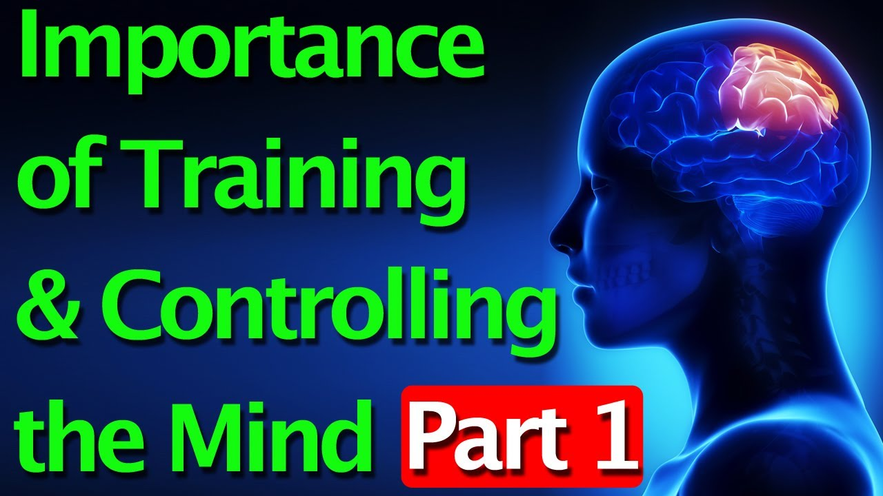Importance Of Training & Controlling The Mind Part 1 - Smashpipe Travel