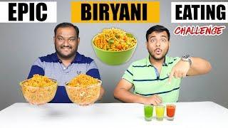 EPIC BIRYANI EATING CHALLENGE | Biryani Eating Competition | Food Challenge