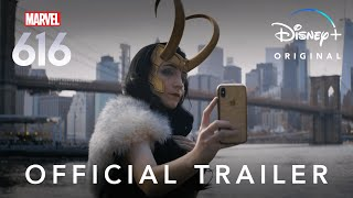 Marvel's 616 | Official Trailer | Disney+