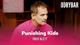 Child Discipline Isn't What It Used To Be. Fred Klett - Full Special