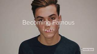 Becoming Famous ~ Part 1 ~ A Grayson Dolan Imgaine ❤
