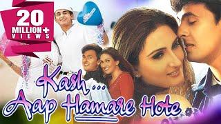 Kash Aap Hamare Hote (2003) Full Hindi Movie   Sonu Nigam, Juhi Babbar, Sharad S. Kapoor