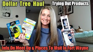 Large Fun Dollar Tree Haul 🤪 Trying Out Products/Ideas/ Lots of Info for the Meet Up Nov 23rd