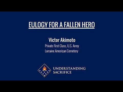 Eulogy for a Fallen Hero: Pvt. Victor Akimoto
