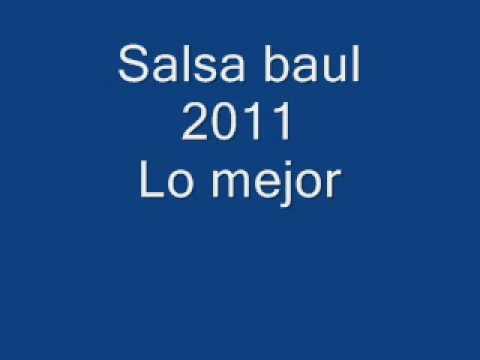 Salsa Baul # 1 Temporada 2011