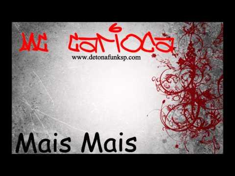 Baixar MC Carioca - Mais Mais ♫♪ 'Lançamento 2013'