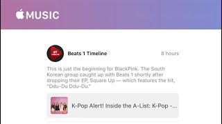 [July 2, 2018] Listen Now! BLACKPINK English Interview with Beats 1 Apple Music Radio
