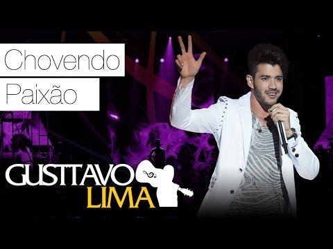 Baixar Gusttavo Lima - Chovendo Paixão - [DVD Ao Vivo Em São Paulo] (Clipe Oficial)