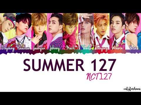 NCT 127 - Summer 127 Lyrics [Color Coded_Han_Rom_Eng]