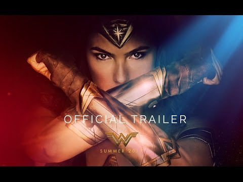 Wonder Woman - Official Trailer