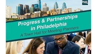 Progress & Partnerships in Philadelphia: Meeting Planner Town Hall 2015