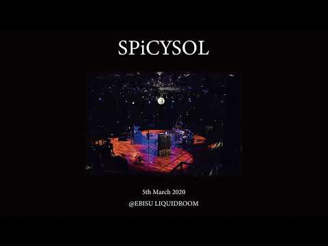 SPiCYSOL - Two Eyes - LiVE from 2020.3.5 @EBISU LIQUIDROOM (Official Audio)
