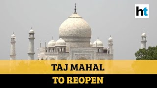 Taj Mahal to re-open on July 6 amid relaxations in lockdow..