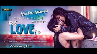 Niku Naku Nadumana  Full Video Song II True Love End Independent Film2019