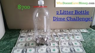 2 Liter Bottle Dime Challange - How To Save $700 With Just Dimes!