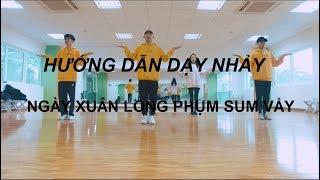Hướng Dẫn Dạy Nhảy - Ngày Xuân Long Phụm Sum Vầy   SWEETBOX CREW
