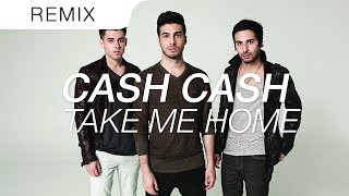 Cash Cash - Take Me Home Feat. Bebe Rexha (REVOKE Trap Remix)