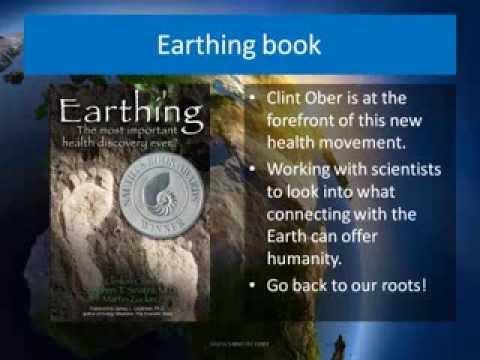 Earthing: A Healing Method as old as dirt, Webinar