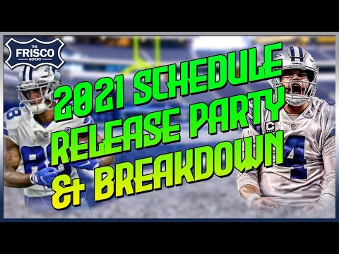 Dallas Cowboys 2021 Schedule Release Party and Breakdown